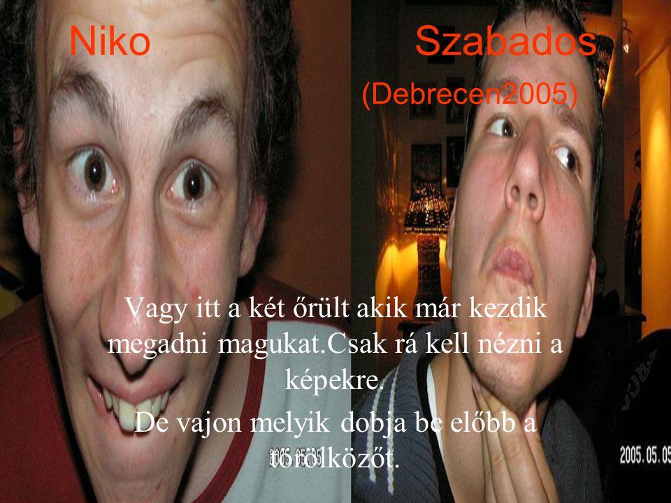 Niko Szabados (Debrecen2005)