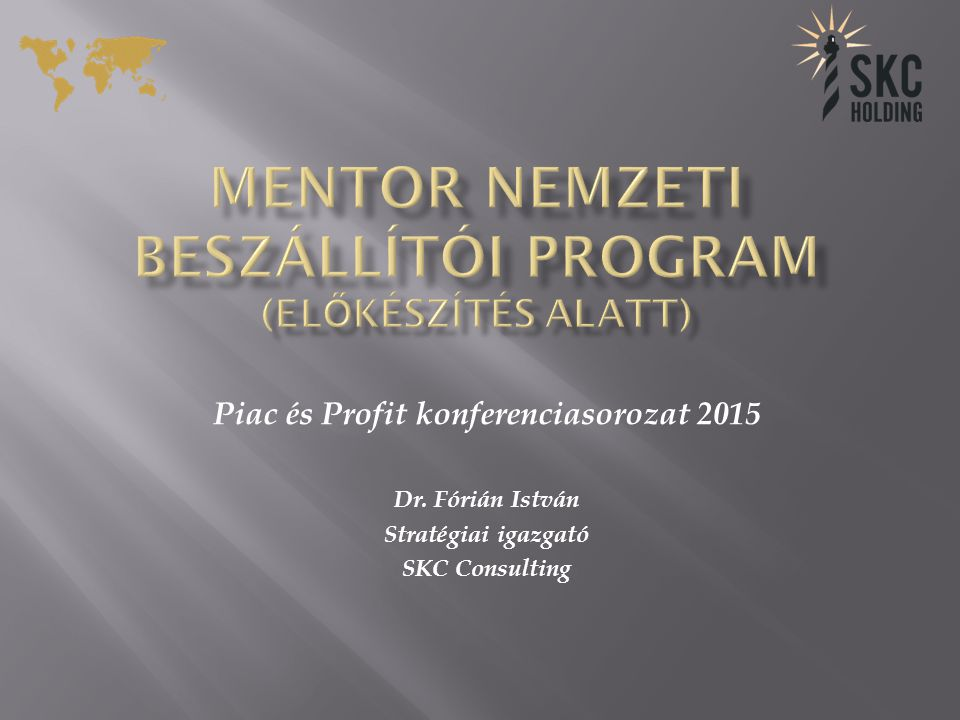 MENTOR Nemzeti Beszállítói Program (előkészítés alatt)