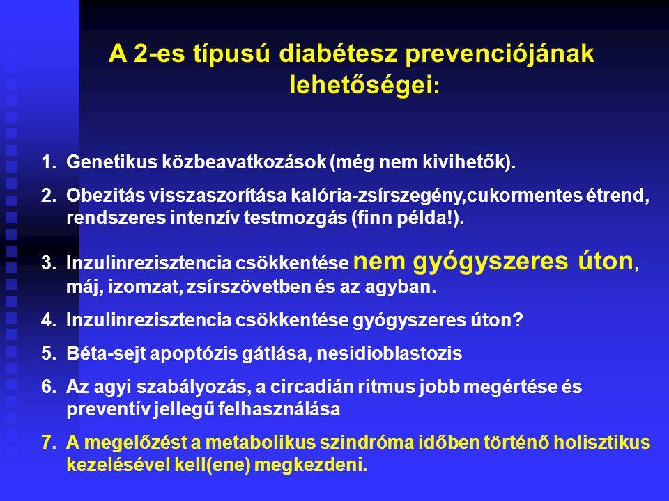 A 2-es típusú diabétesz prevenciójának lehetőségei: