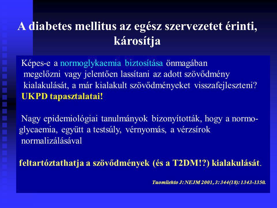A diabetes mellitus az egész szervezetet érinti,