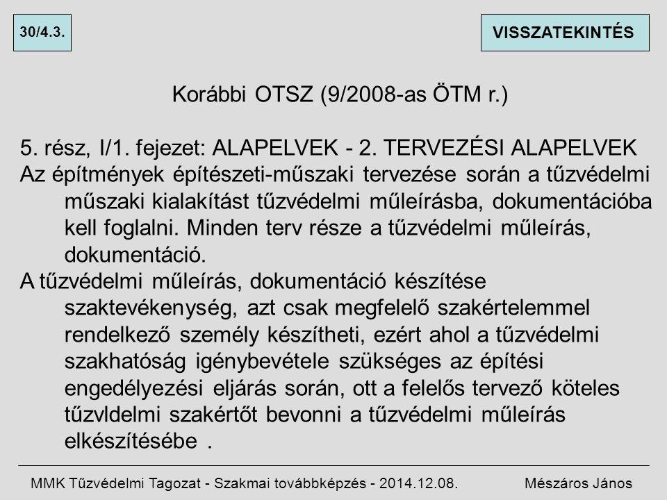 Korábbi OTSZ (9/2008-as ÖTM r.)