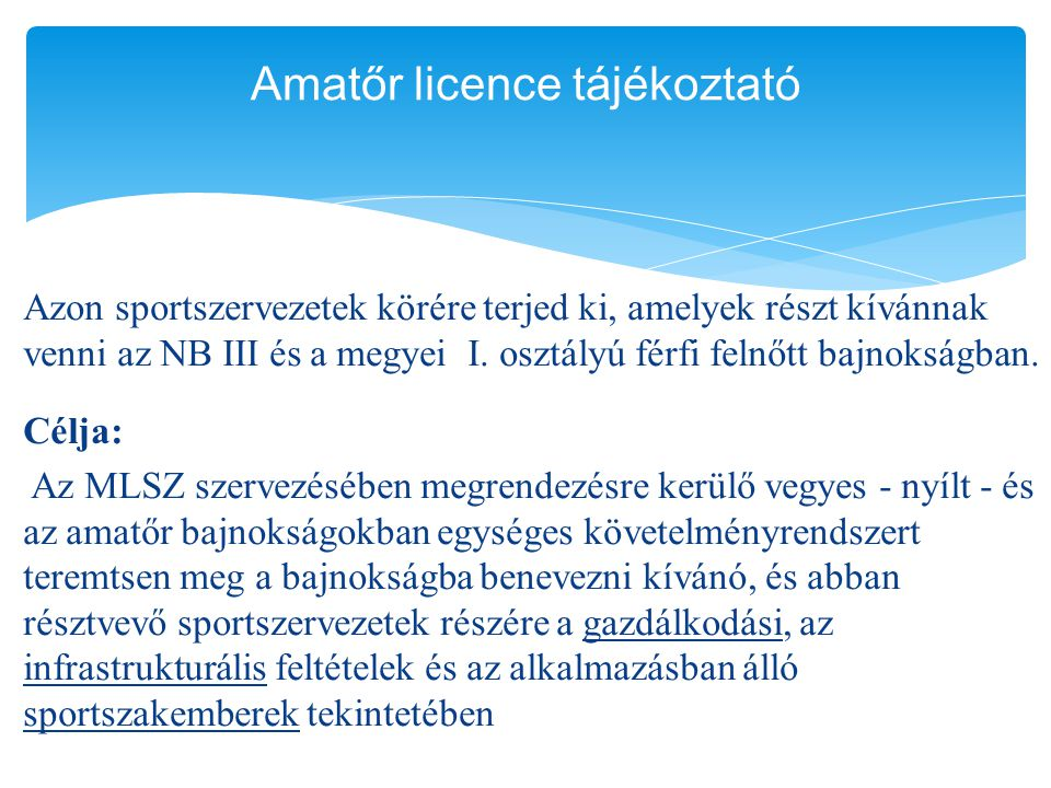Amatőr licence tájékoztató