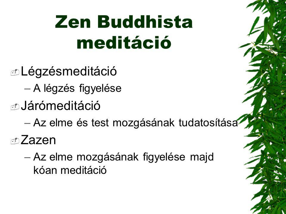 Zen Buddhista meditáció