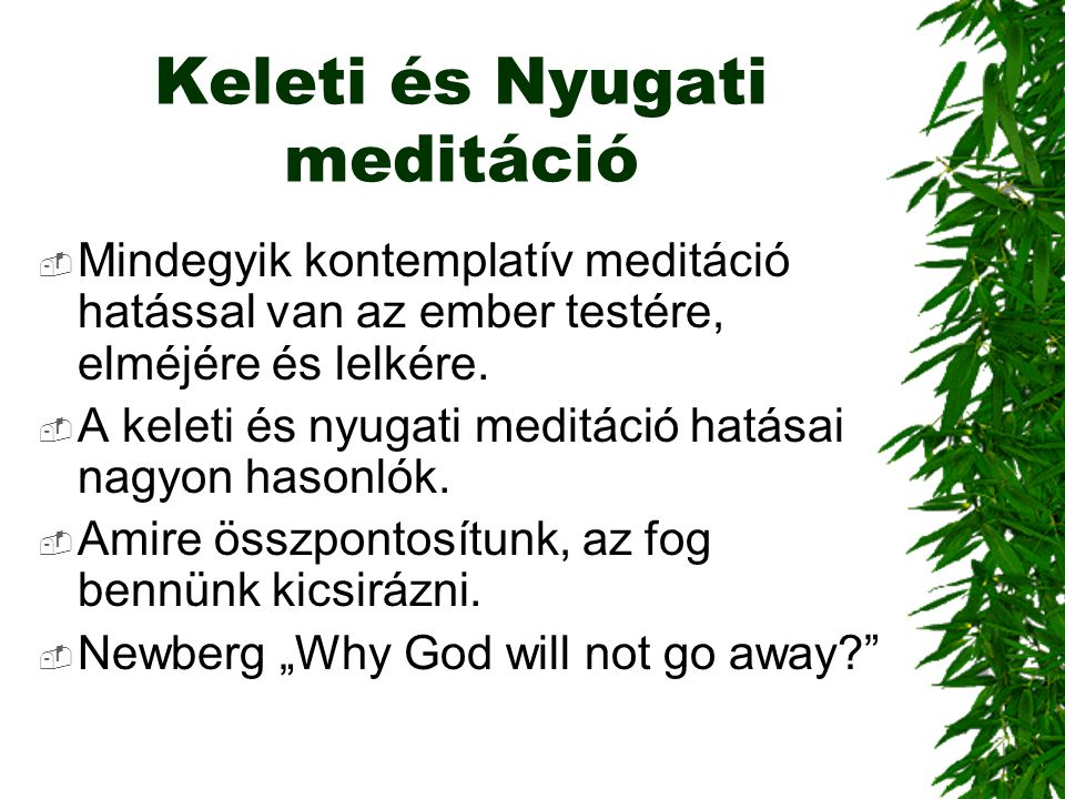 Keleti és Nyugati meditáció