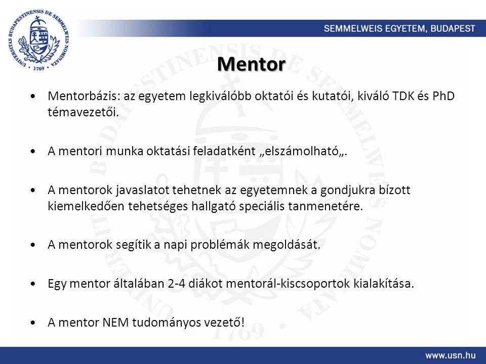 """Mentor Mentorbázis: az egyetem legkiválóbb oktatói és kutatói, kiváló TDK és PhD témavezetői. A mentori munka oktatási feladatként """"elszámolható""""."""
