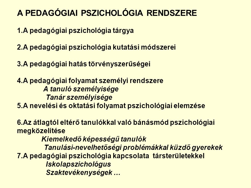 A PEDAGÓGIAI PSZICHOLÓGIA RENDSZERE