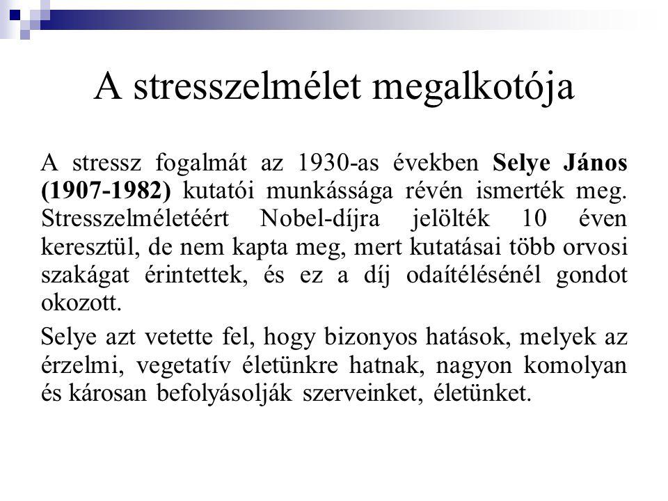A stresszelmélet megalkotója