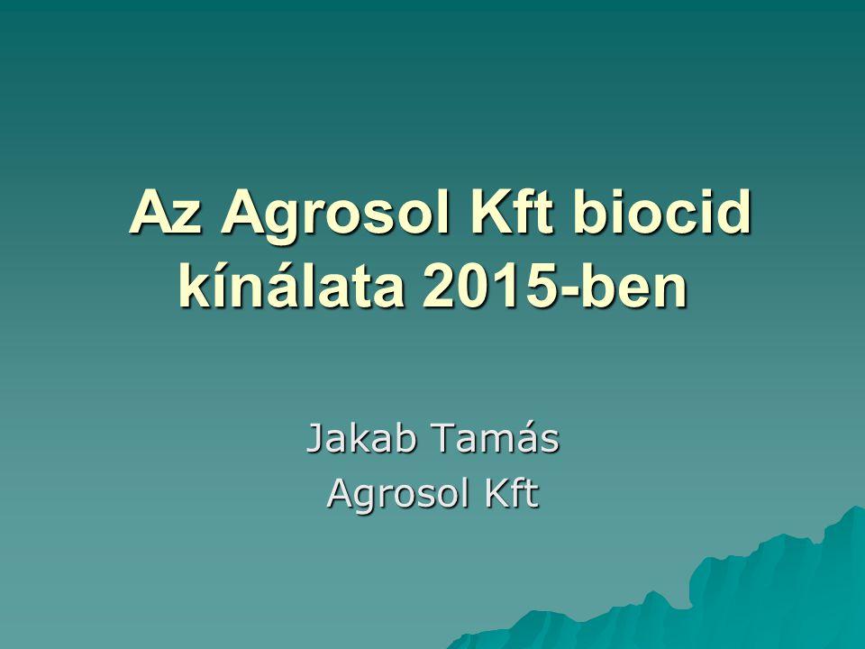 Az Agrosol Kft biocid kínálata 2015-ben