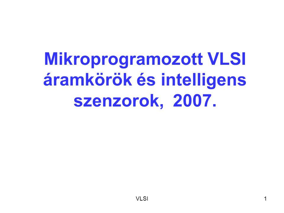 Mikroprogramozott VLSI áramkörök és intelligens szenzorok, 2007.