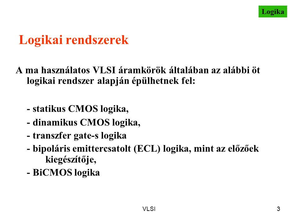 Logikai rendszerek - statikus CMOS logika,