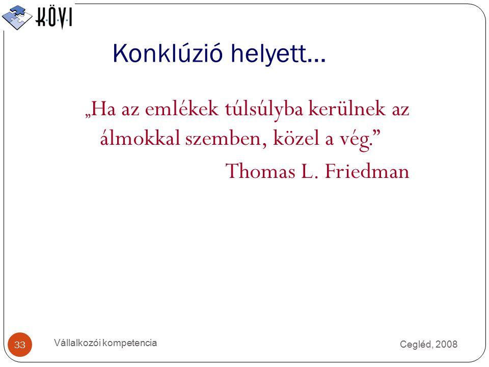 Konklúzió helyett… Thomas L. Friedman