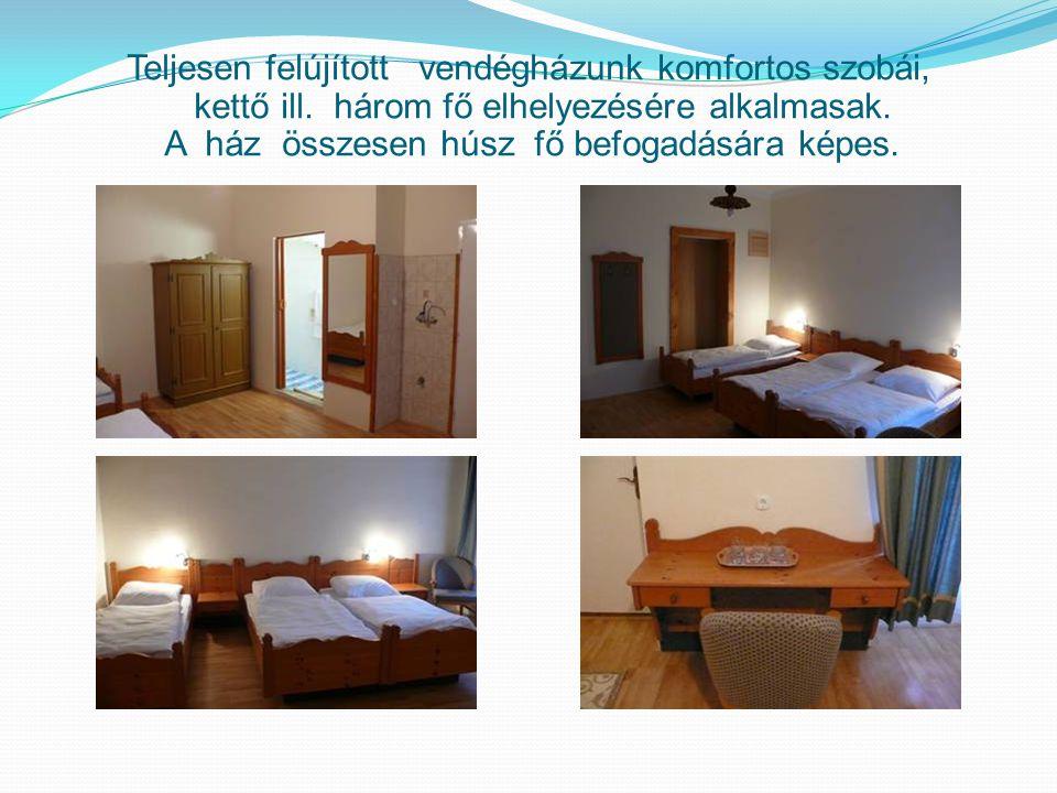 Teljesen felújított vendégházunk komfortos szobái, kettő ill