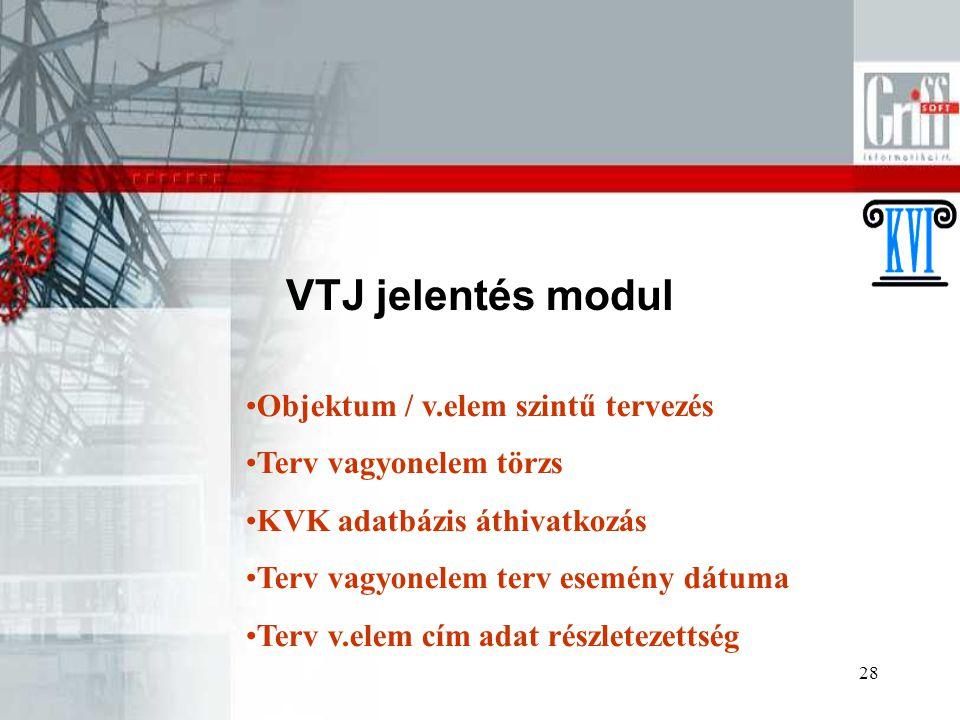 VTJ jelentés modul Objektum / v.elem szintű tervezés