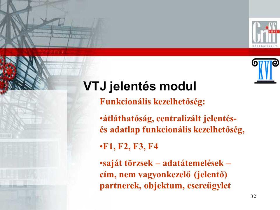 VTJ jelentés modul Funkcionális kezelhetőség: