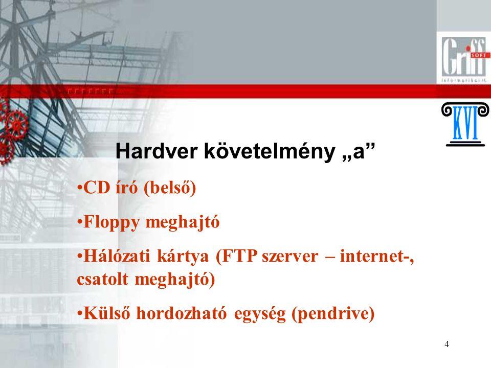 """Hardver követelmény """"a"""