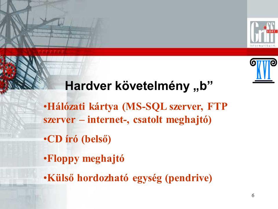 """Hardver követelmény """"b"""