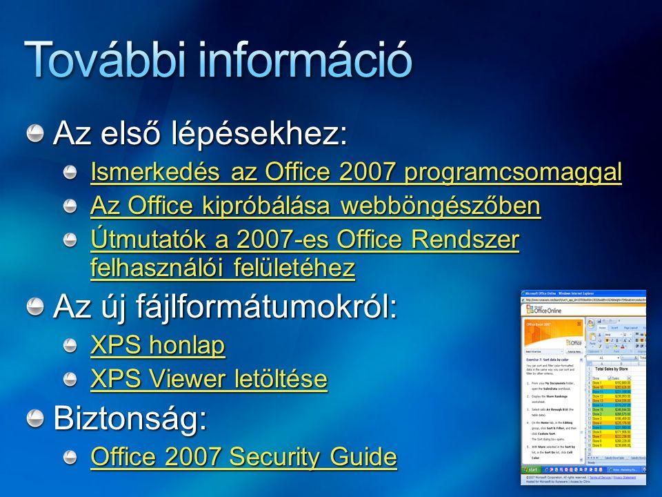 További információ Az első lépésekhez: Az új fájlformátumokról: