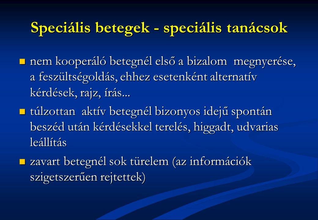 Speciális betegek - speciális tanácsok