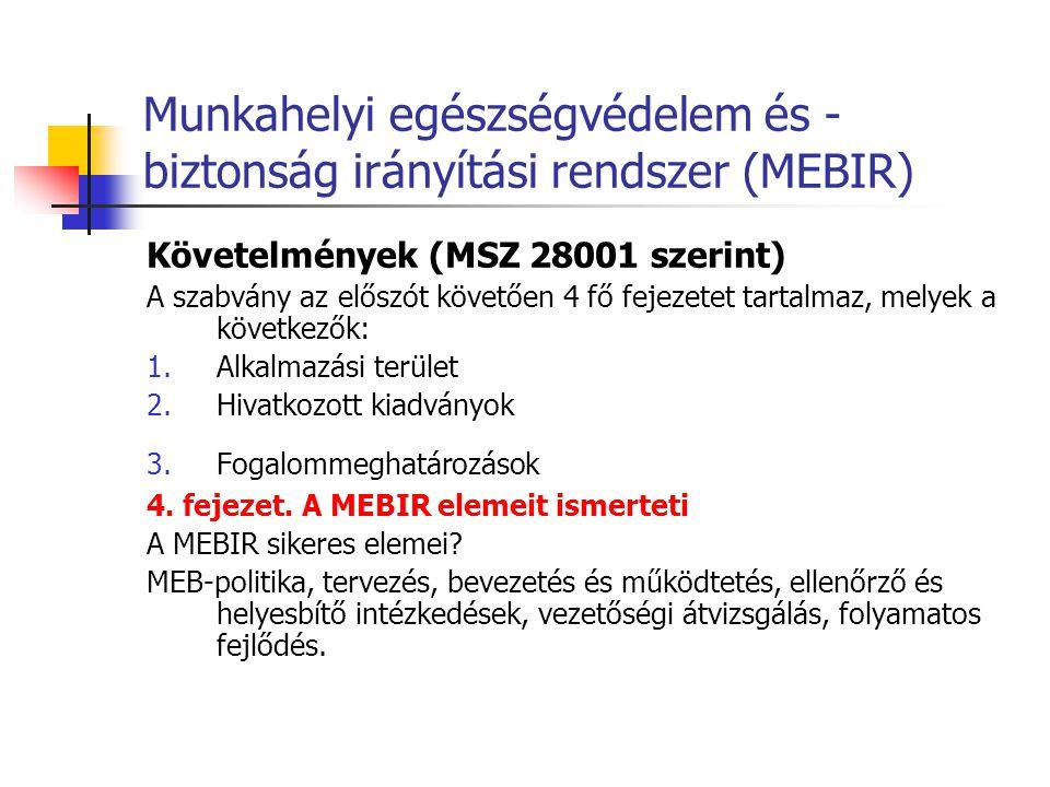 Munkahelyi egészségvédelem és -biztonság irányítási rendszer (MEBIR)