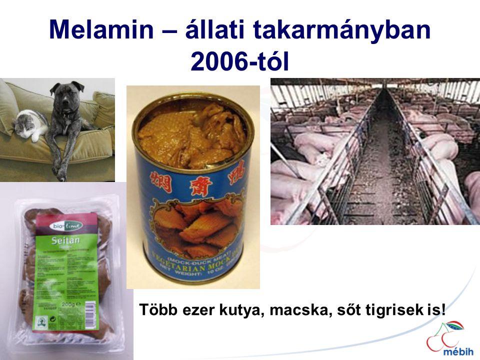 Melamin – állati takarmányban 2006-tól