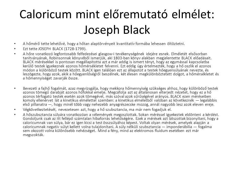 Caloricum mint előremutató elmélet: Joseph Black