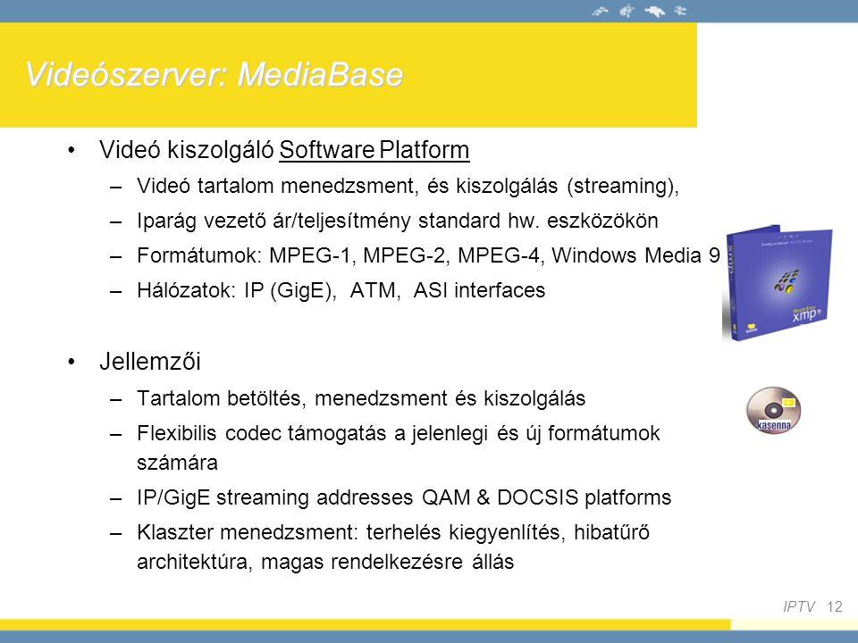 Videószerver: MediaBase