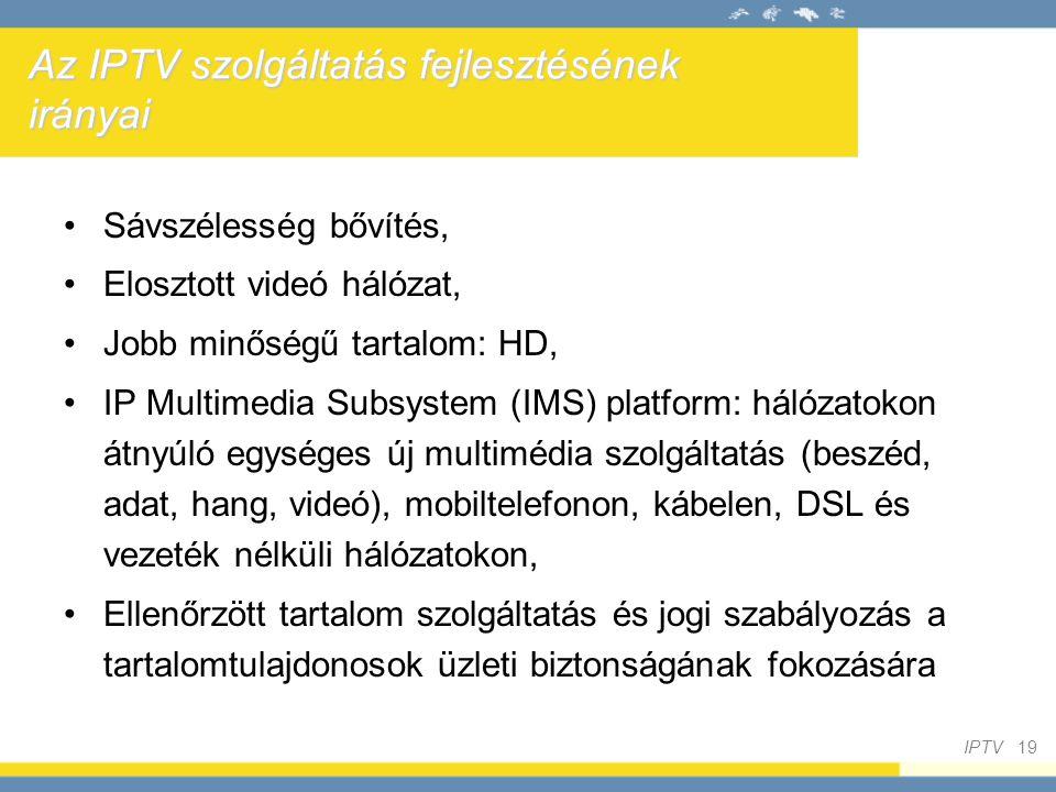 Az IPTV szolgáltatás fejlesztésének irányai