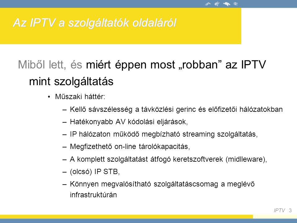 Az IPTV a szolgáltatók oldaláról