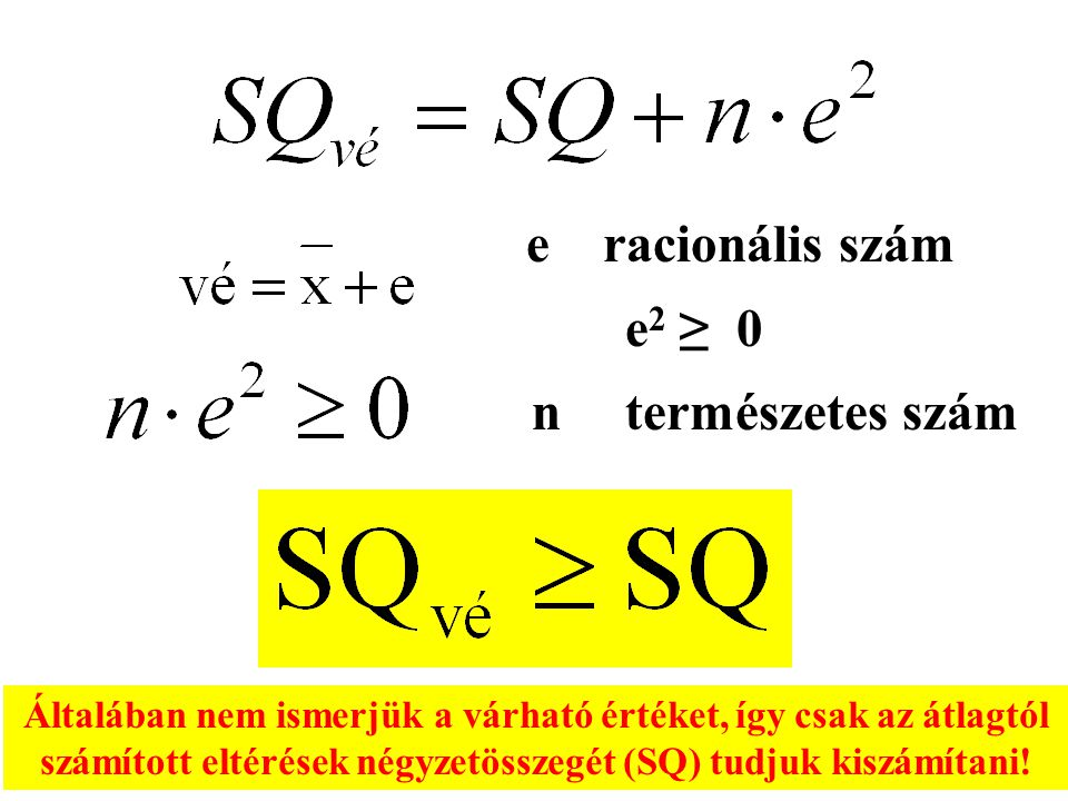 e racionális szám e2 ≥ 0. n természetes szám.