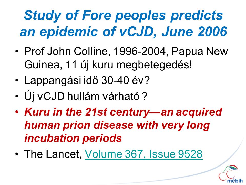 Study of Fore peoples predicts an epidemic of vCJD, June 2006