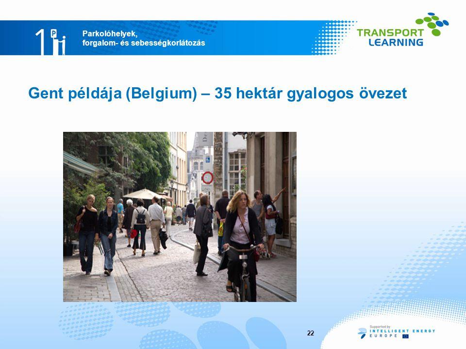 Gent példája (Belgium) – 35 hektár gyalogos övezet