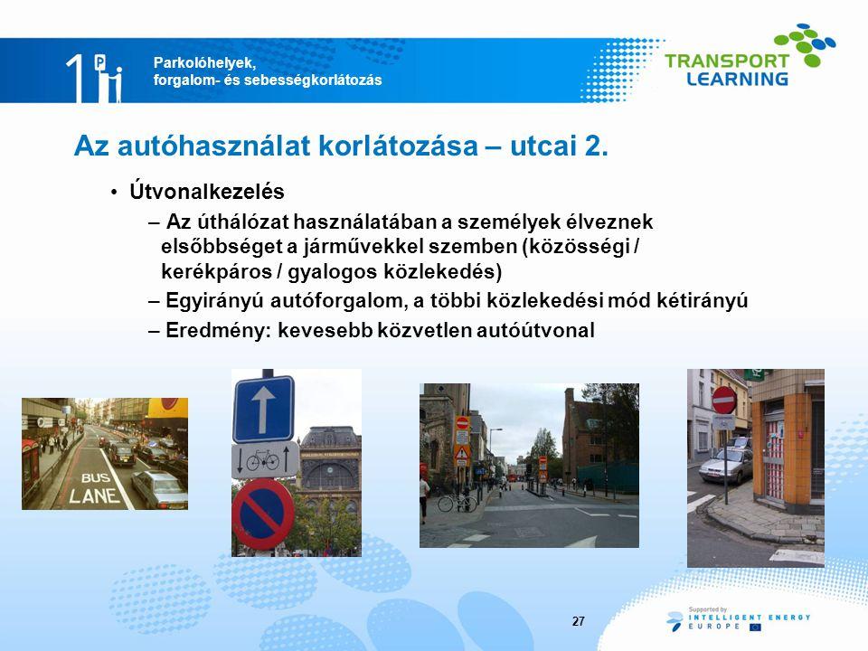 Az autóhasználat korlátozása – utcai 2.