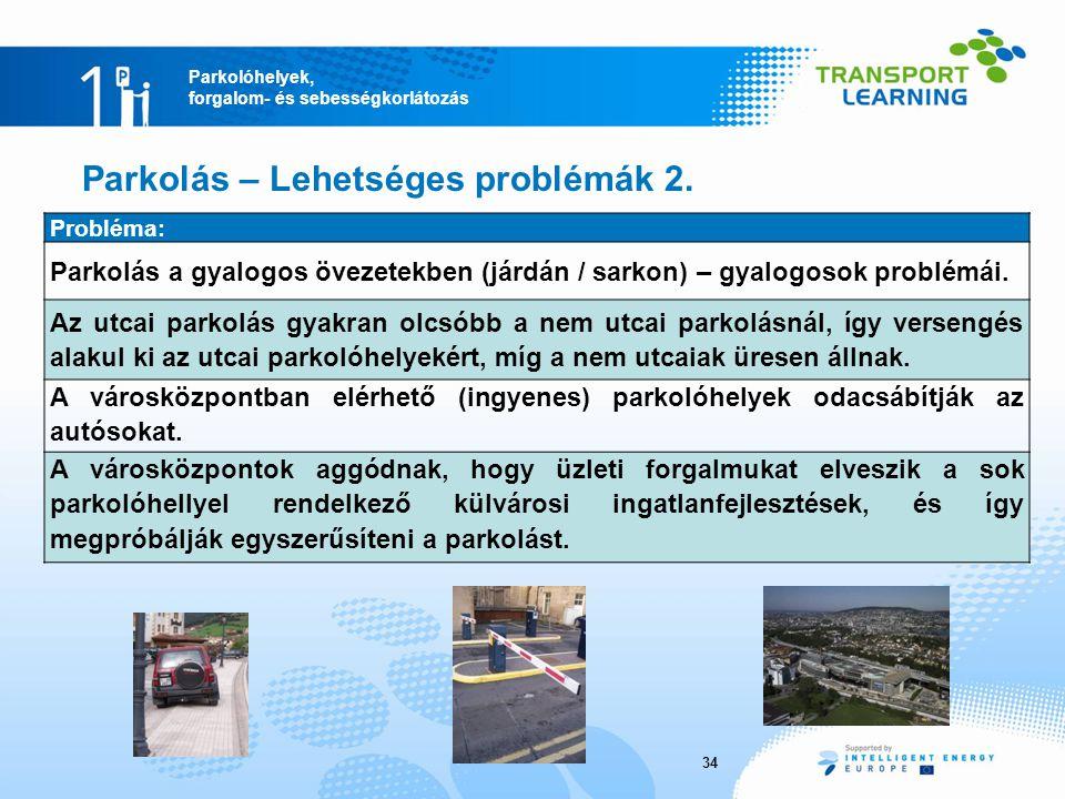 Parkolás – Lehetséges problémák 2.