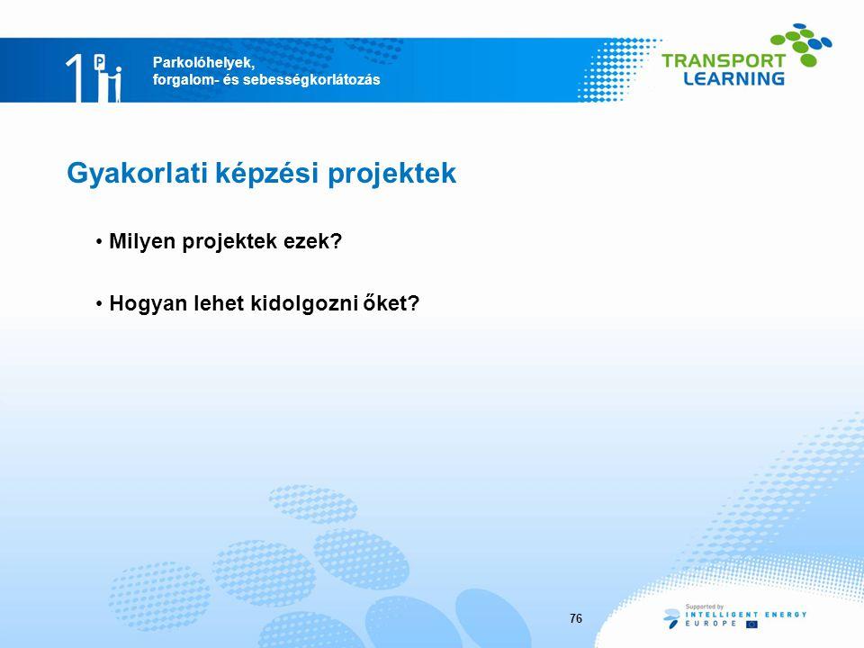 Gyakorlati képzési projektek