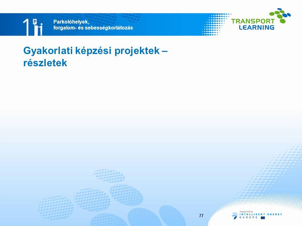 Gyakorlati képzési projektek – részletek