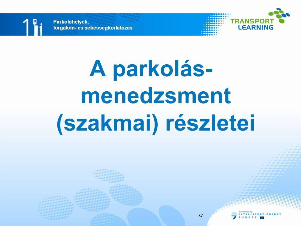 A parkolás-menedzsment (szakmai) részletei