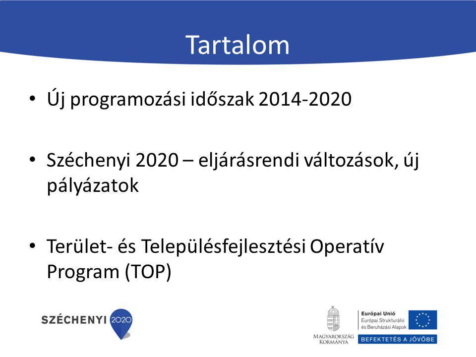 Tartalom Új programozási időszak 2014-2020