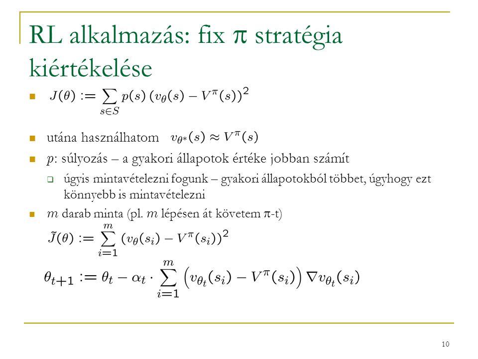 RL alkalmazás: fix  stratégia kiértékelése