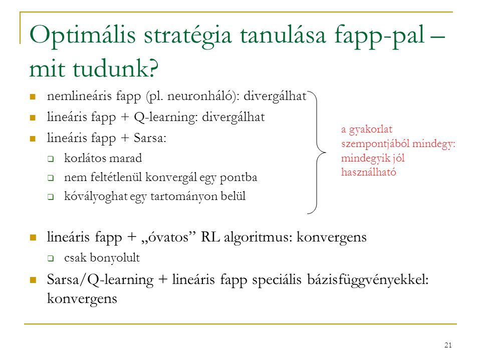 Optimális stratégia tanulása fapp-pal – mit tudunk