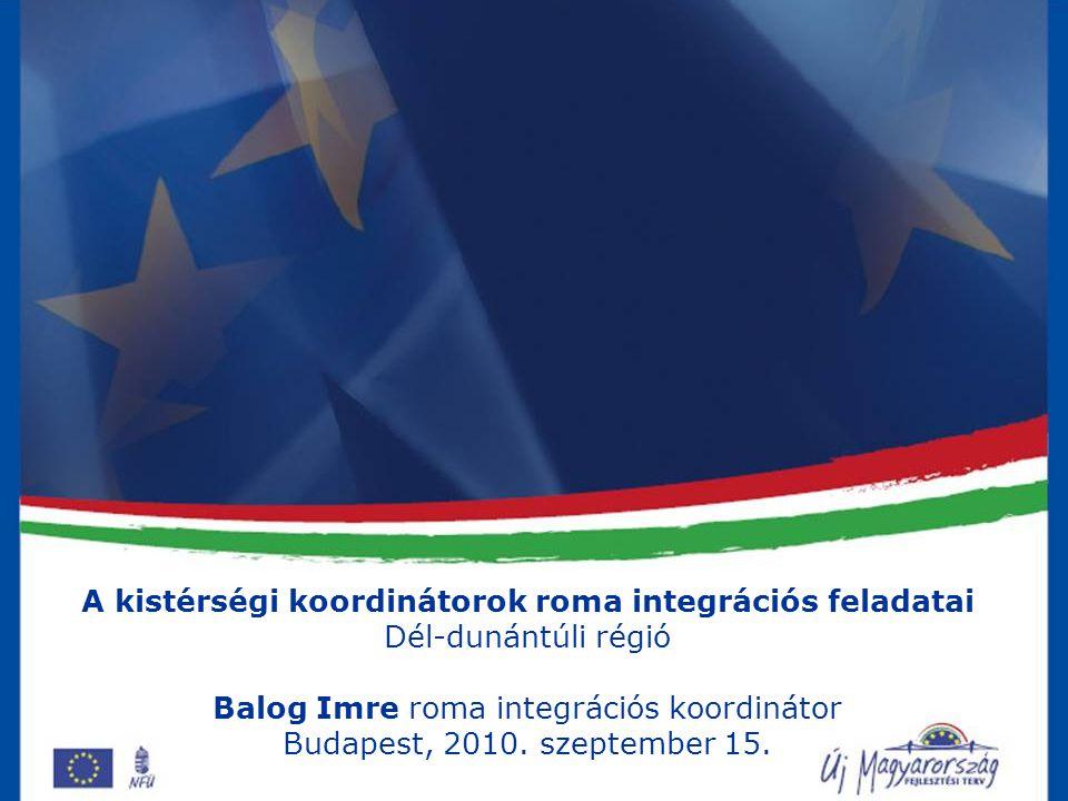 A kistérségi koordinátorok roma integrációs feladatai