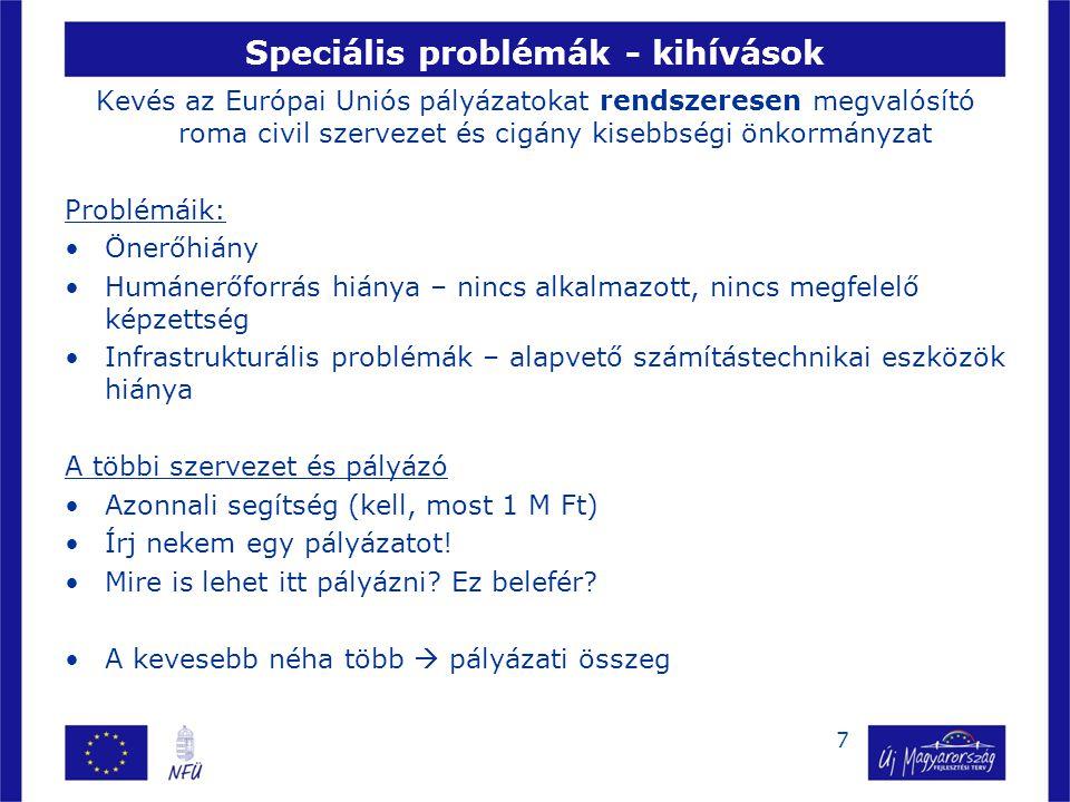 Speciális problémák - kihívások