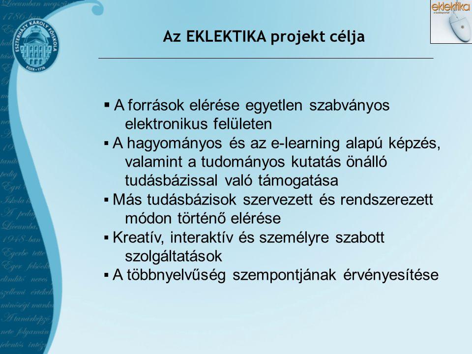 Az EKLEKTIKA projekt célja