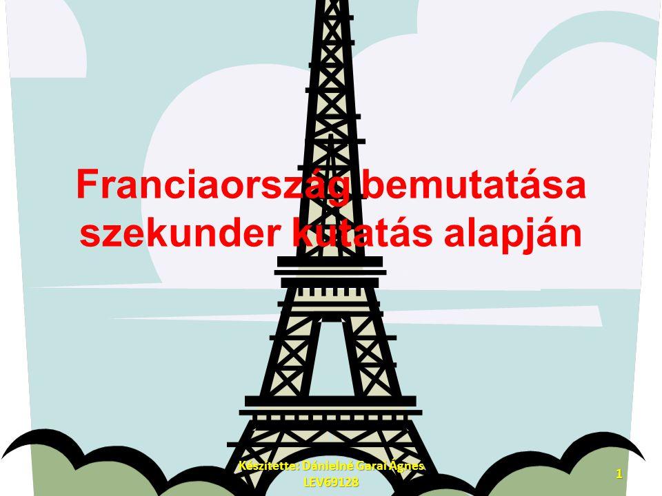 Franciaország bemutatása szekunder kutatás alapján