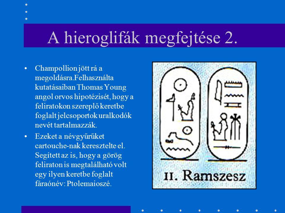A hieroglifák megfejtése 2.