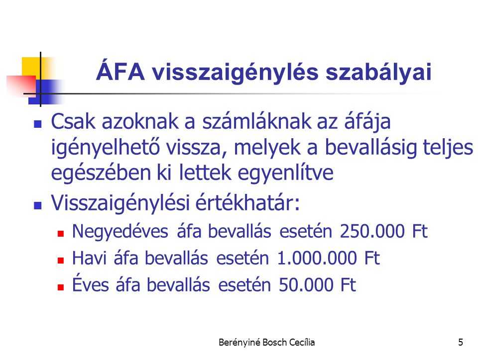 ÁFA visszaigénylés szabályai