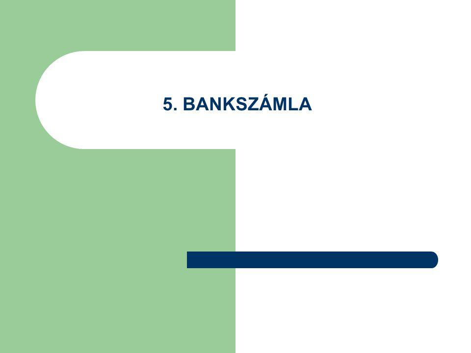 5. BANKSZÁMLA