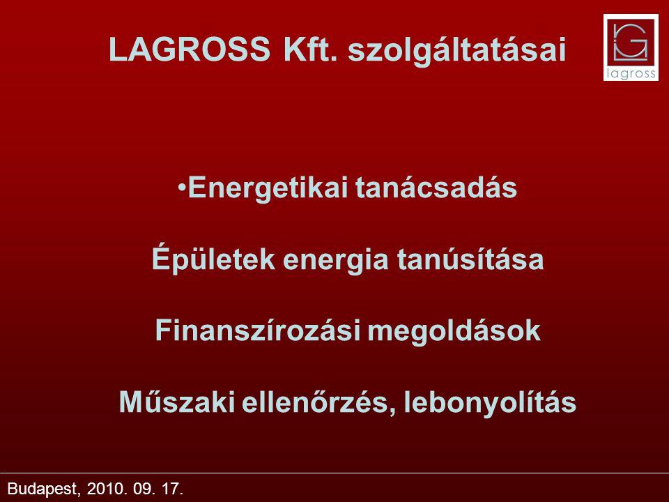 LAGROSS Kft. szolgáltatásai