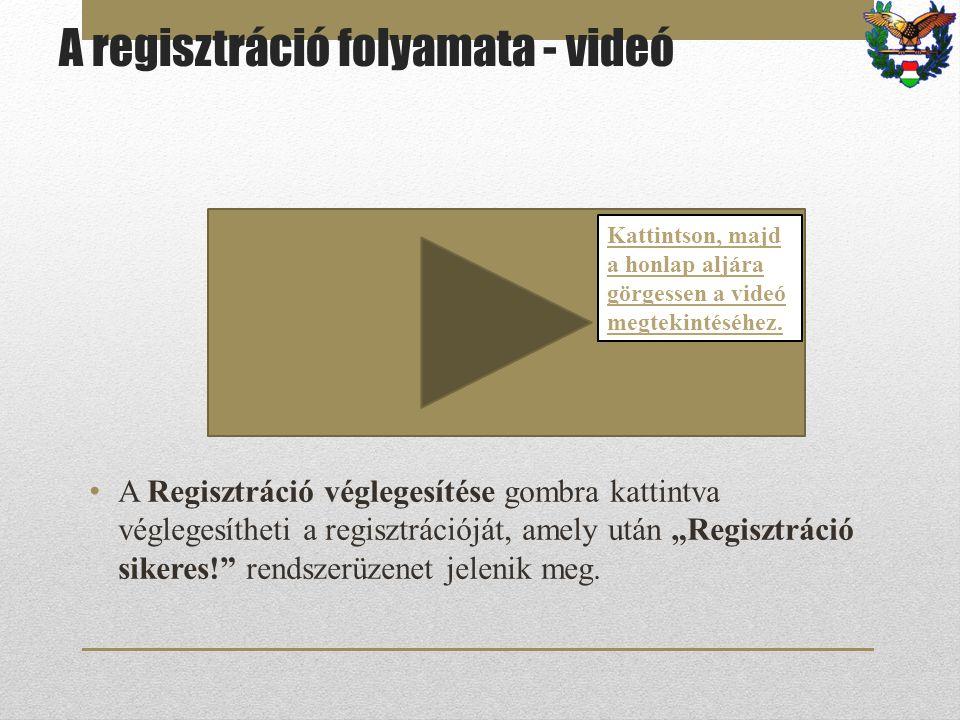 A regisztráció folyamata - videó