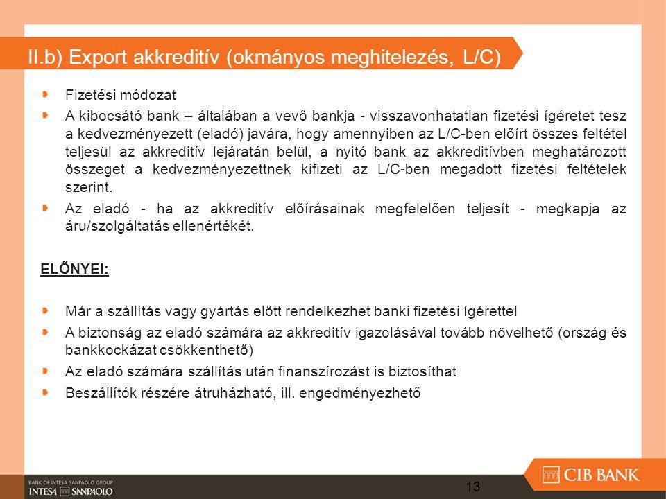II.b) Export akkreditív (okmányos meghitelezés, L/C)