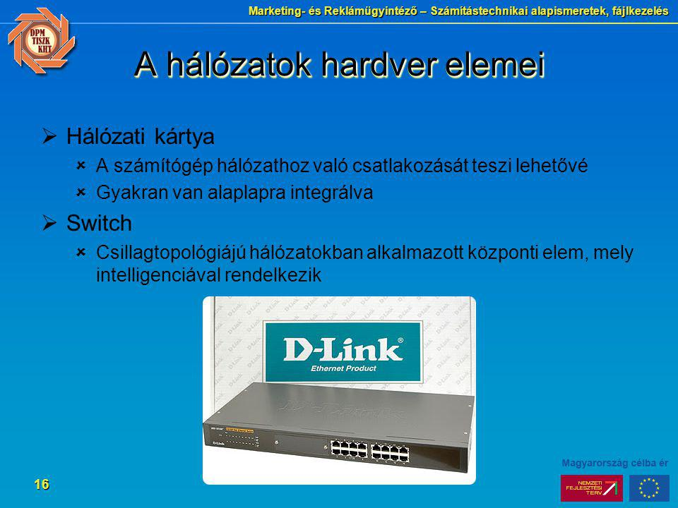A hálózatok hardver elemei